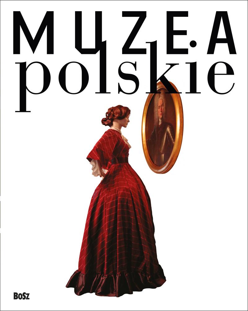 """""""Muzea polskie"""", Wydawnictwo BOSZ, okładka (źródło: materiał prasowy)"""