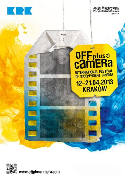 6. Międzynarodowy Festiwal Kina Niezależnego Off Plus Camera 2013 - plakat (źródło: materiały prasowe)