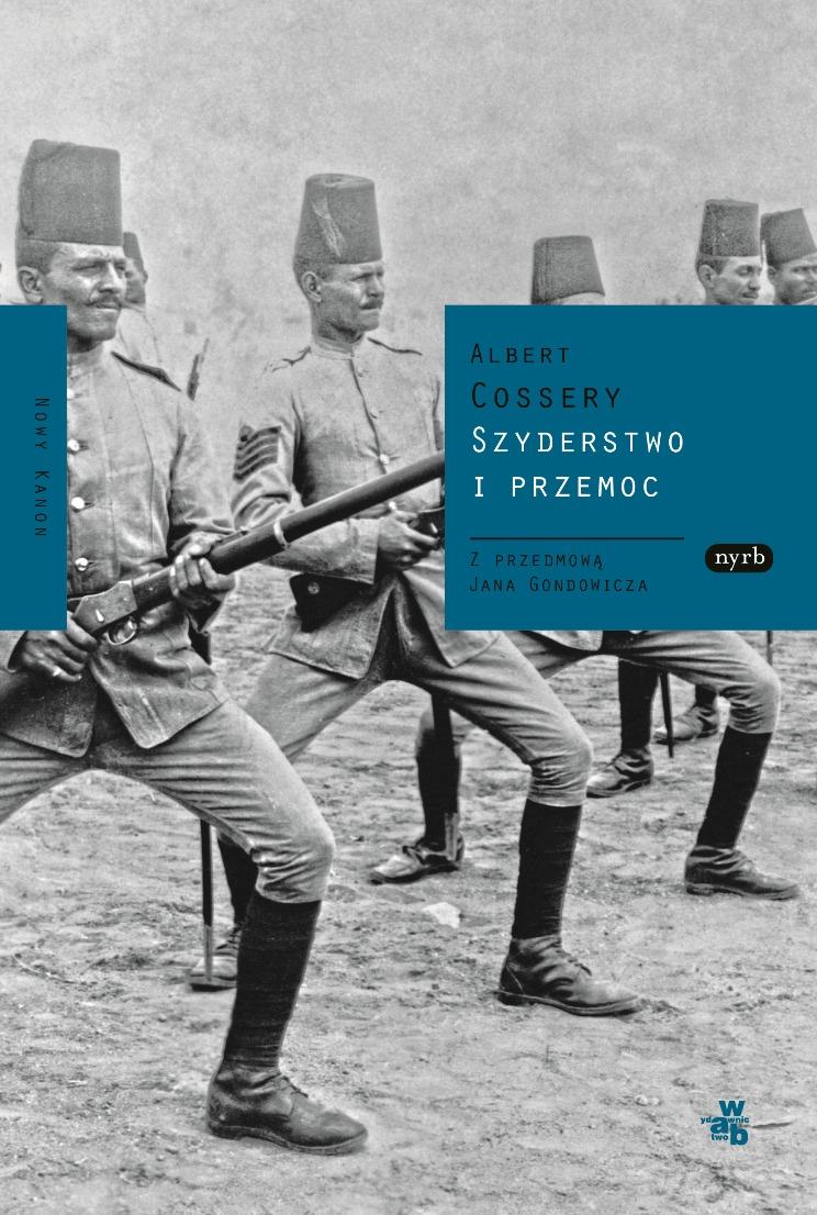 """""""Szyderstwo i przemoc"""", Albert Cossery, okładka (źródło: materiał prasowy)"""