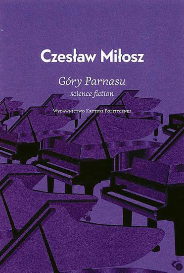 """Czesław Miłosz, """"Góry Parnasu"""", okładka (źródło: materiał prasowy)"""