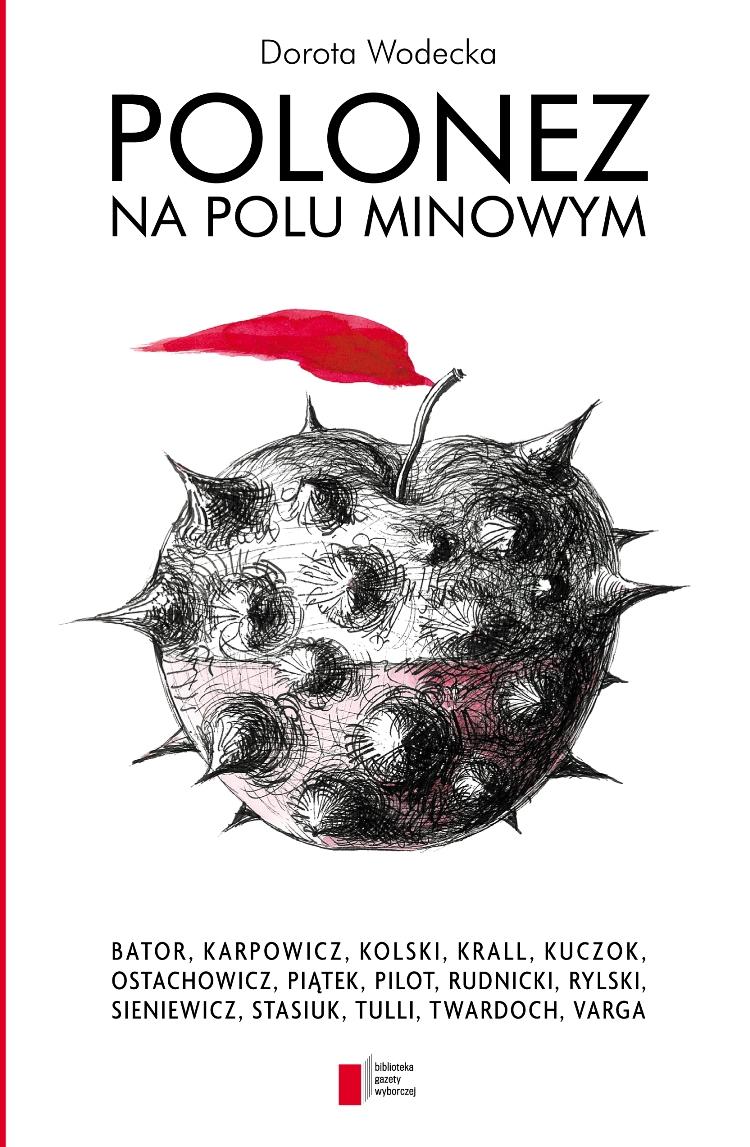 """Dorota Wodecka, """"Polonez na polu minowym"""", okładka (źródło: materiał prasowy)"""