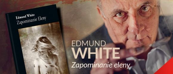 """Edmund White, """"Zapominanie Eleny"""", logo (źródło: materiał prasowy)"""