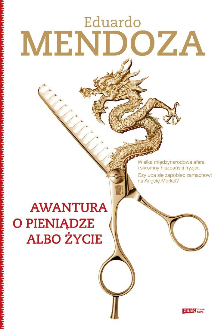 """Eduardo Mendoza, """"Awantura o pieniądze albo życie"""", okładka (źródło: materiał prasowy)"""