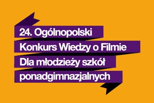 Eliminacje 24. Ogólnopolskiego Konkursu Wiedzy o Filmie (źródło: materiały prasowe organizatora)