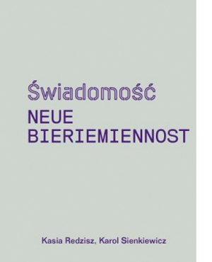 """Kasia Redzisz i Karol Sienkiewicz, """"Świadomość Neue Bieriemiennost"""", okładka książki (źródło: materiały prasowe organizatora)"""