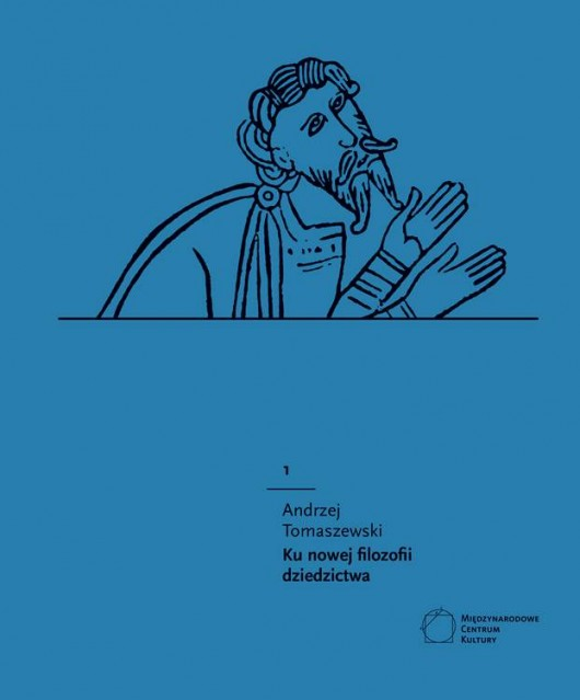 """""""Ku nowej filozofii dziedzictwa"""", Andrzej Tomaszewski, okładka (źródło: materiał prasowy)"""