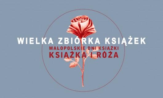 """Małopolskie Dni Książki """"Książka i Róża"""", plakat (źródło: materiał prasowy)"""