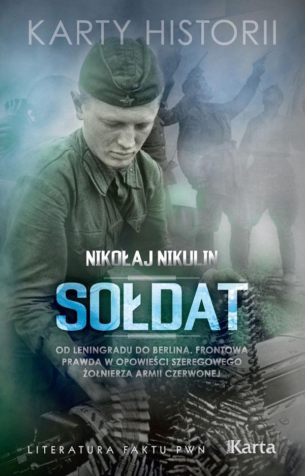 Sołdat, Nikołaj Nikulin, okładka (źródło: materiały prasowe wydawcy)