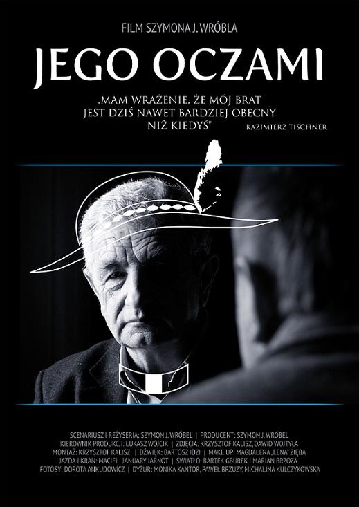 """""""Jego oczami"""", reż. Szymon J. Wróbel - plakat (źródło: materiały prasowe)"""