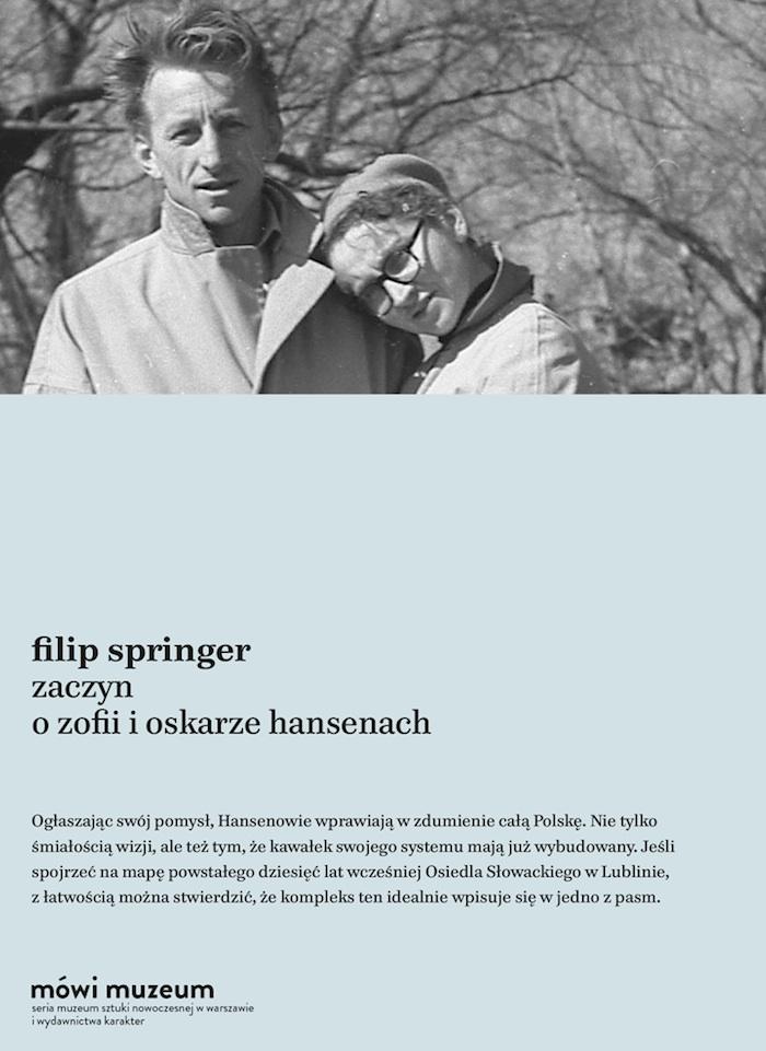 """Filip Springer: """"Zaczyn. O Zofii i Oskarze Hansenach"""" (źródło: materiały prasowe wydawnictwa)"""