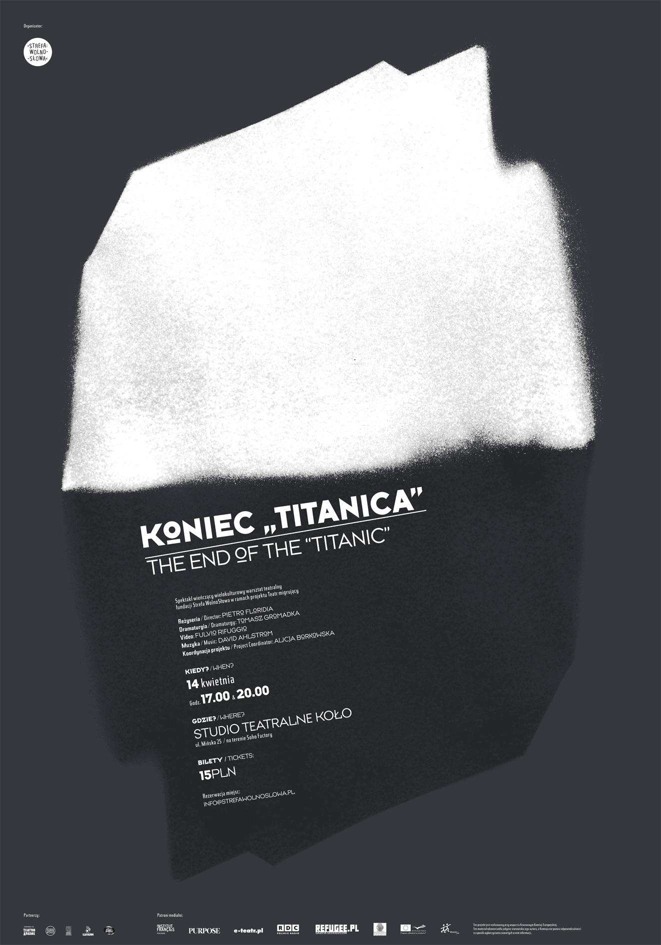 14 kwietnia Studio Teatralne Koło zaprasza na spektakl Strefy Wolnosłowej Koniec Titanica, realizowany w ramach projektu Teatr Migrujący.