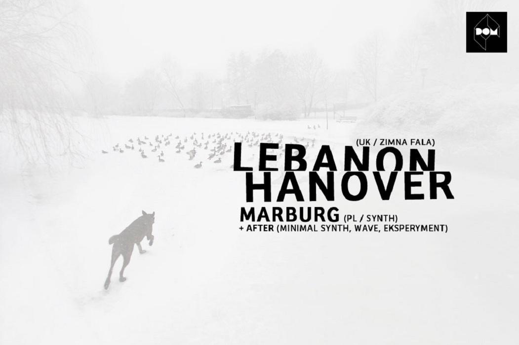 Trasa koncertowa Lebanon Hanover i Marburg, plakat (źródło: mat. prasowe)
