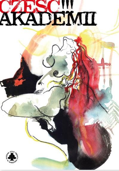 """Zaproszenie na wystawę """"Cześć Akademii"""", Salon Akademii w Warszawie (źródło: materiały prasowe organizatora)"""