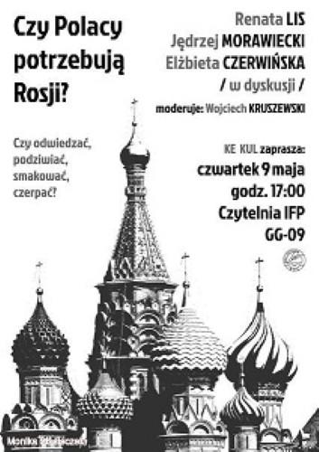 Czy Polacy potrzebują Rosji? plakat (źródło: mat. prasowe)
