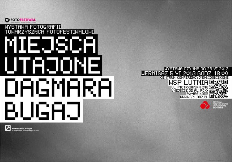 """Wystawa fotografii Dagmary Bugaj pt. """"Miejsca utajone"""", WSP Lutnia w Łodzi, plakat (źródło: materiały prasowe organizatora)"""