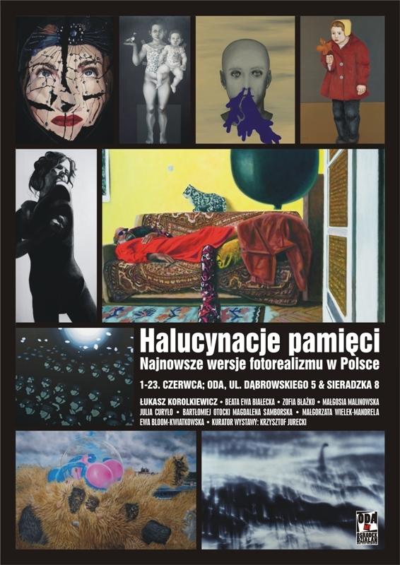 """Wystawa """"Halucynacje pamięci. Najnowsze wersje fotorealizmu w Polsce"""", Ośrodek Działań Artystycznych w Piotrkowie Trybunalskim, plakat wystawy (źródło: materiały prasowe organizatora)"""