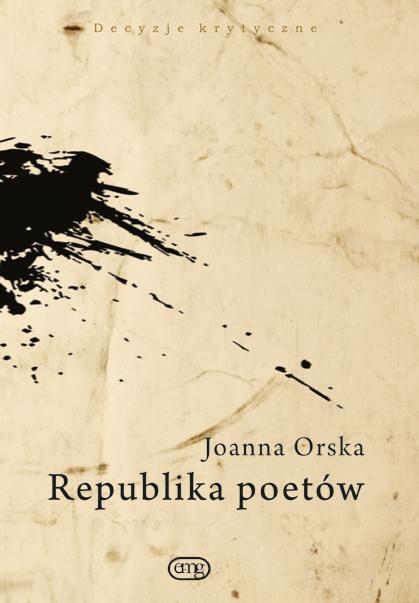 """Joanna Orska """"Republika Poetów"""", Wydawnictwo EMG (materiały prasowe)"""