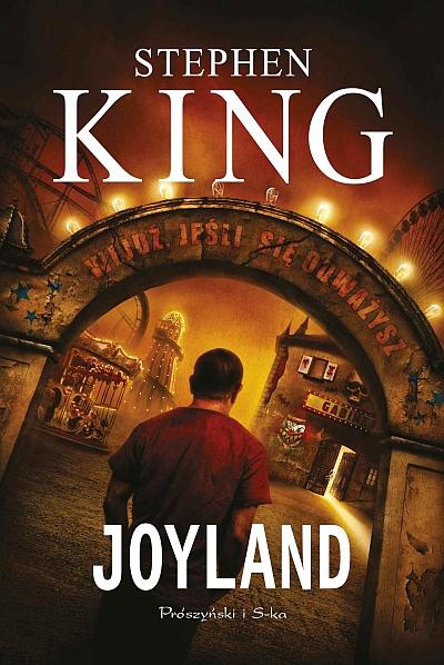 """""""Joyland"""" Stephena Kinga, wyd. Prószyński i S-ka (materiały prasowe)"""