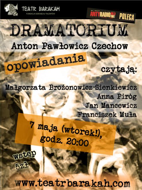 Dramatorium w Teatrze Barakah: Anton Czechow (materiały prasowe)