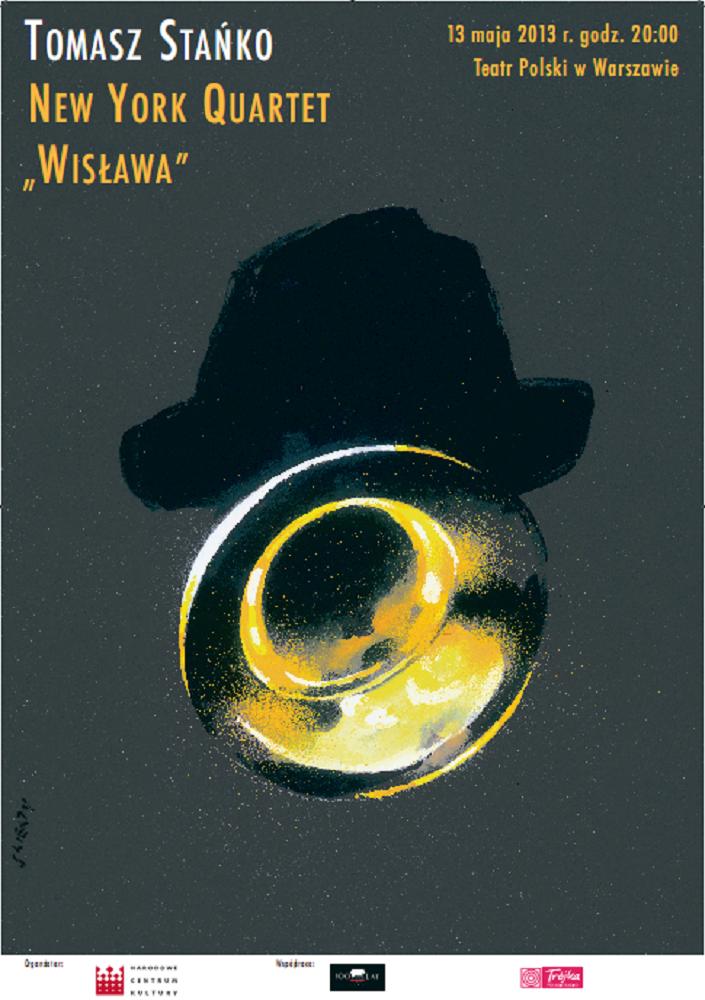 Koncert Tomasz Stańko i New York Quartet, plakat (źródło: mat. prasowe)