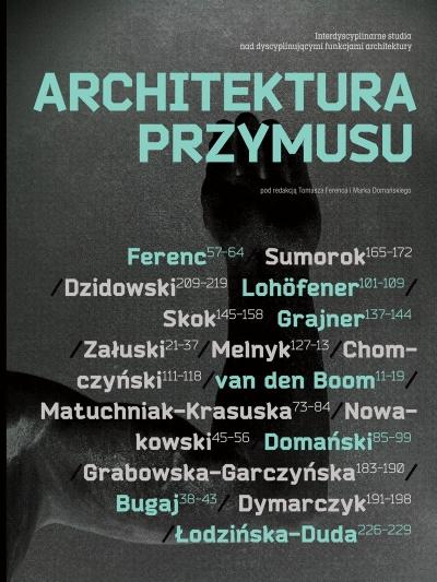 """""""Architektura przymusu"""" (źródło: materiały prasowe organizatora)"""