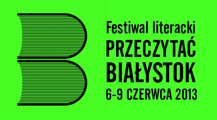 Festiwal literacki Przeczytać Białystok 2013, logo (źródło: materiały prasowe organizatora)