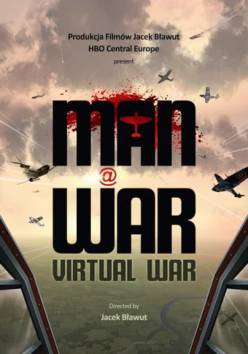 """Plakat filmu """"Wirtualna wojna"""" (źródło: materiały prasowe organizatora)"""