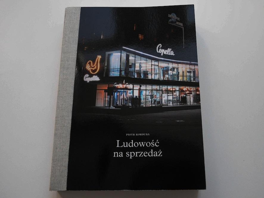 """Okładka książki """"Ludowość na sprzedaż"""" (źródło: materiały prasowe)"""