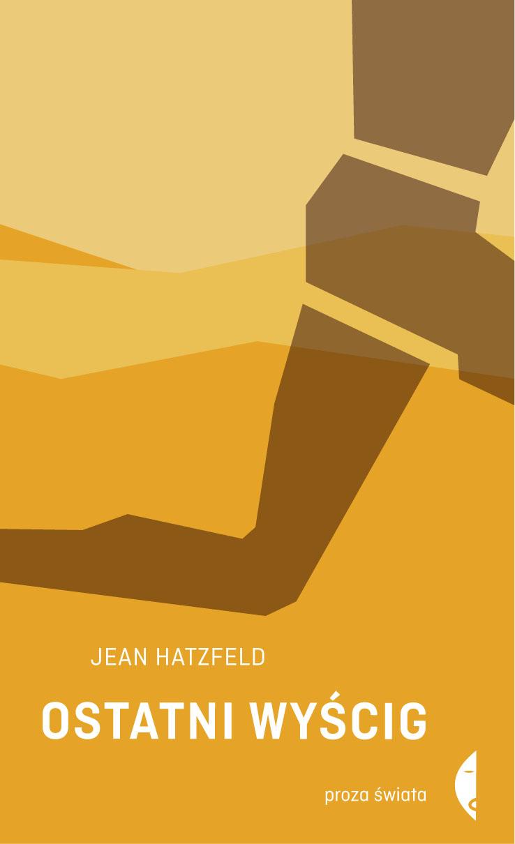 Ostatni wyścig, Jean Hatzfeld – okładka (źródło: materiały prasowe wydawnictwa)