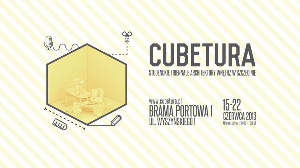 Cubetura – Studenckie Triennale Architektury Wnętrz w Szczecinie (źródło: materiały prasowe organizatora)