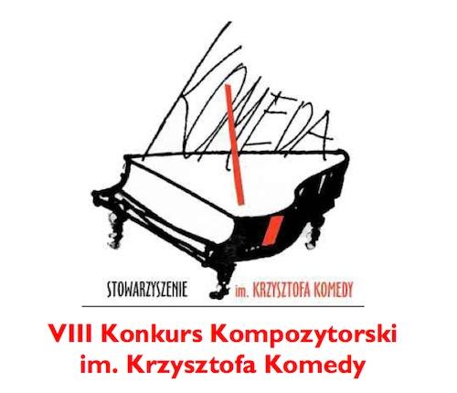 VIII Konkurs Kompozytorski im. Krzysztofa Komedy (źródło: materiały prasowe organizatora)