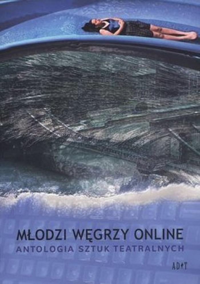 """""""Młodzi Węgrzy online"""" Antologia sztuk teatralnych, okładka (źródło: mat. prasowe)"""