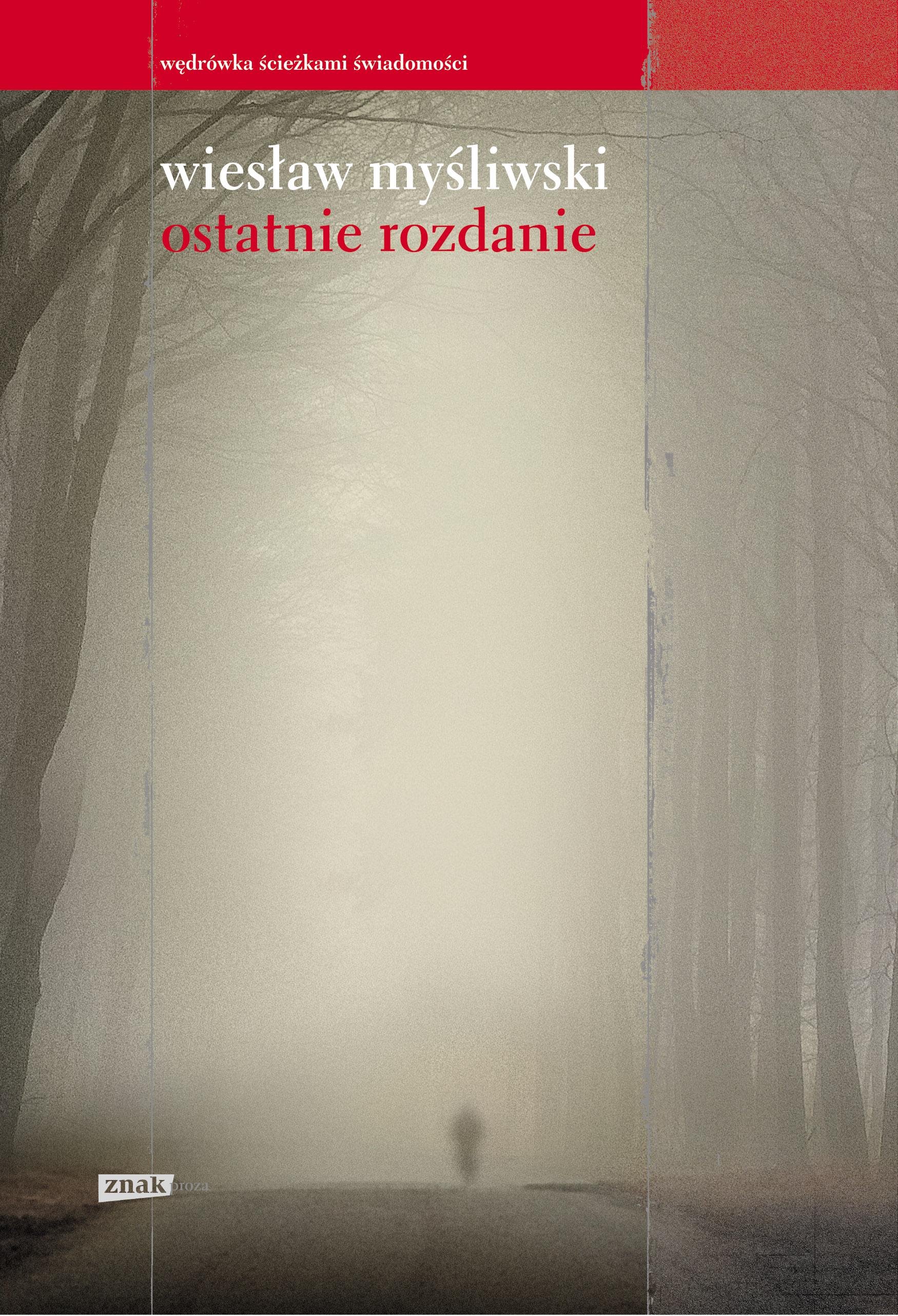 """Wiesław Myśliwski """"Ostatnie rozdanie"""" (źródło: materiały prasowe)"""
