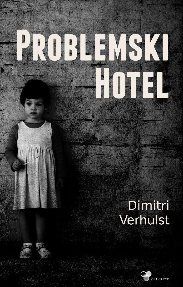 """Dimitri Verhulst """"Problemiki hotel"""" (źródło: materiały prasowe)"""