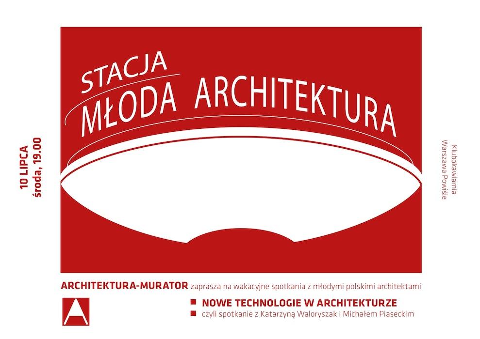 Stacja Młoda Architektura (źródło: materiały prasowe organizatora)