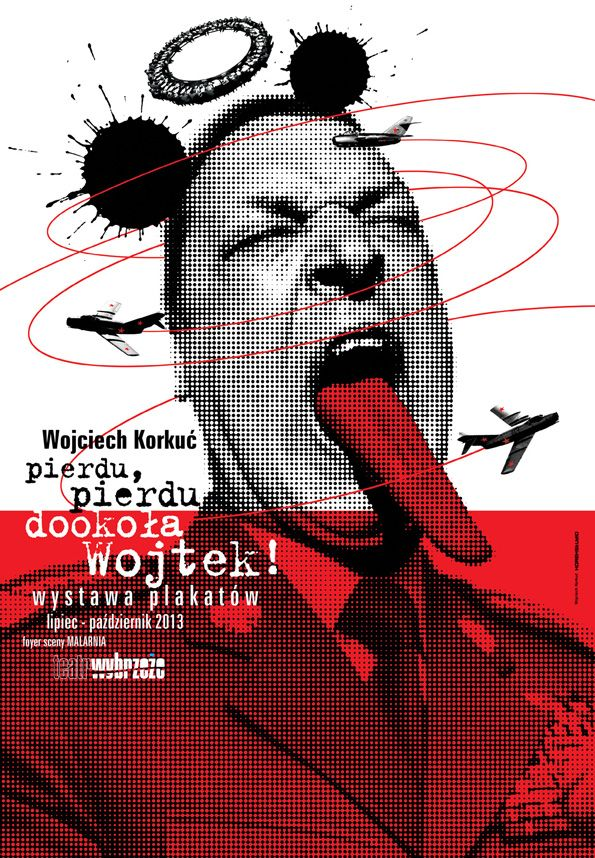 """""""Pierdu, pierdu – dookoła Wojtek!"""" – wystawa plakatów Wojciecha Korkucia (źródło: materiały prasowe organizatora)"""