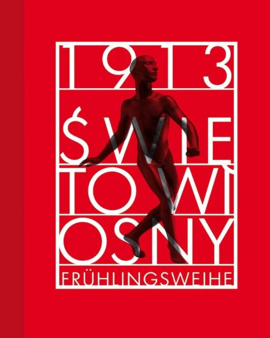"""""""1913. Święto wiosny"""", plakat (źródło: materiały prasowe organizatora)"""