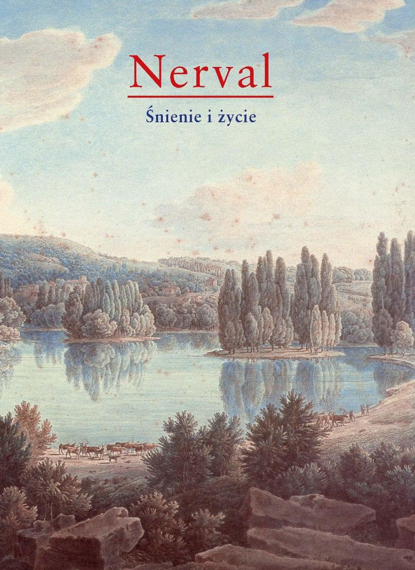"""Gérard de Nerval """"Śnienie i życie"""" – okładka (źródło: materiały prasowe)"""
