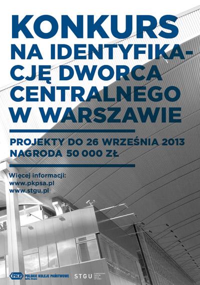 Konkurs na identyfikację wizualną Dworca Centralnego (źródło: materiały prasowe organizatora)