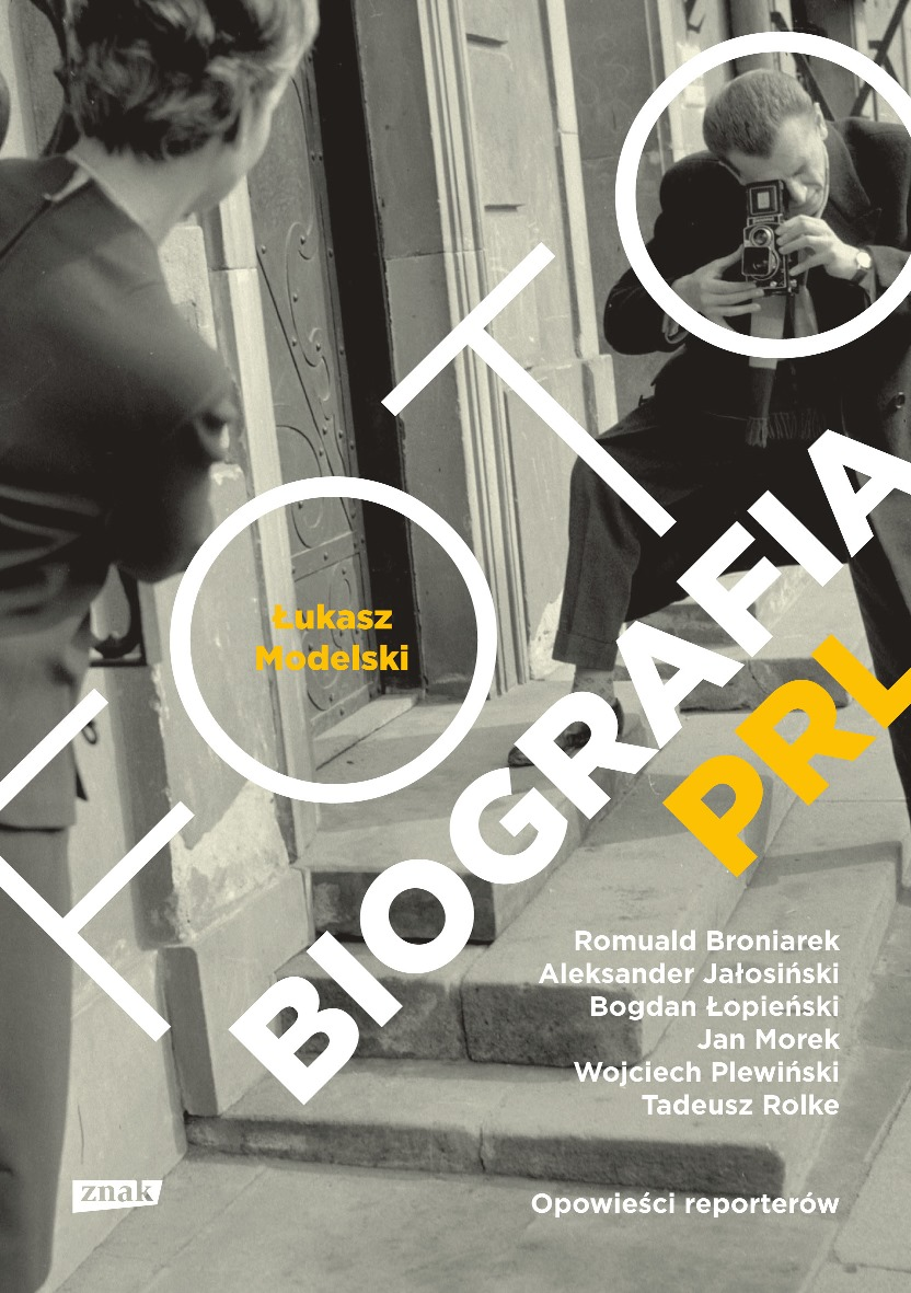 """Łukasz Modelski """"Fotobiografia PRL"""" – okładka (źródło: materiały prasowe)"""