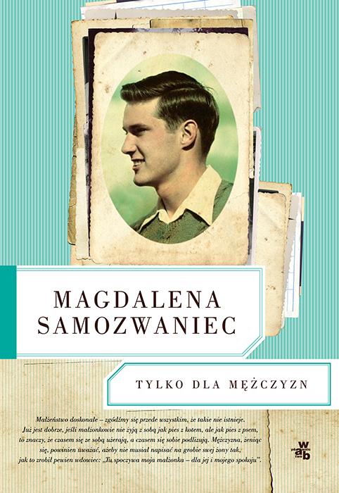 """Magdalena Samozwaniec """"Tylko dla mężczyzn"""" – okładka (źródło: materiały prasowe)"""