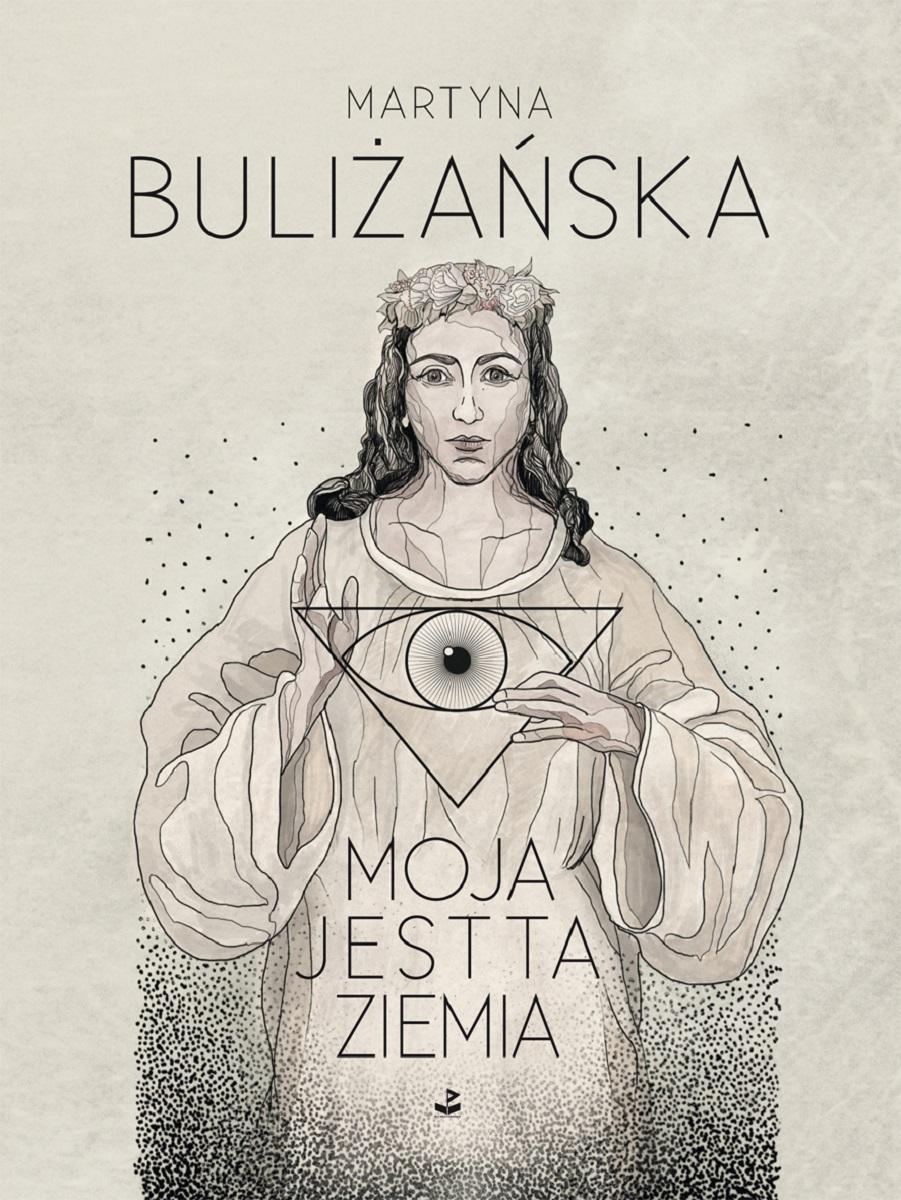 """Martyna Buliżańska """"moja jest ta ziemia"""" – okładka (źródło: materiały prasowe)"""