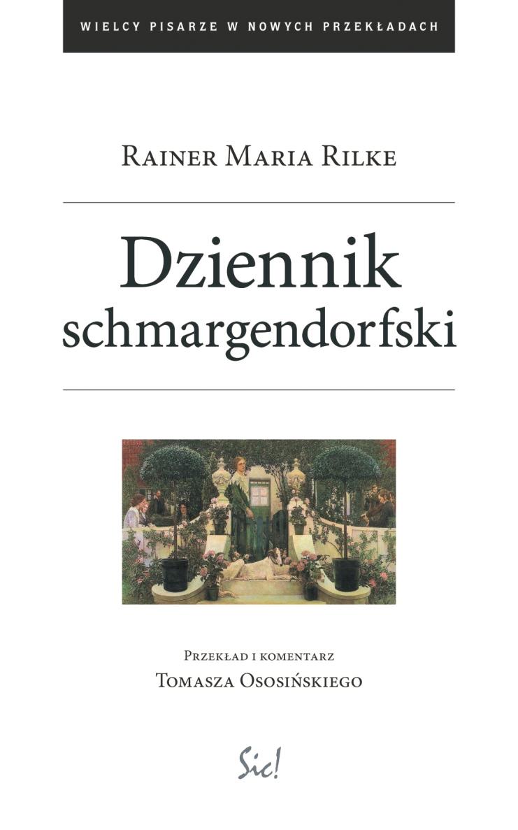 """Rainer Maria Rilke """"Dziennik schmargendorfski"""" – okładka (źródło: materiały prasowe)"""