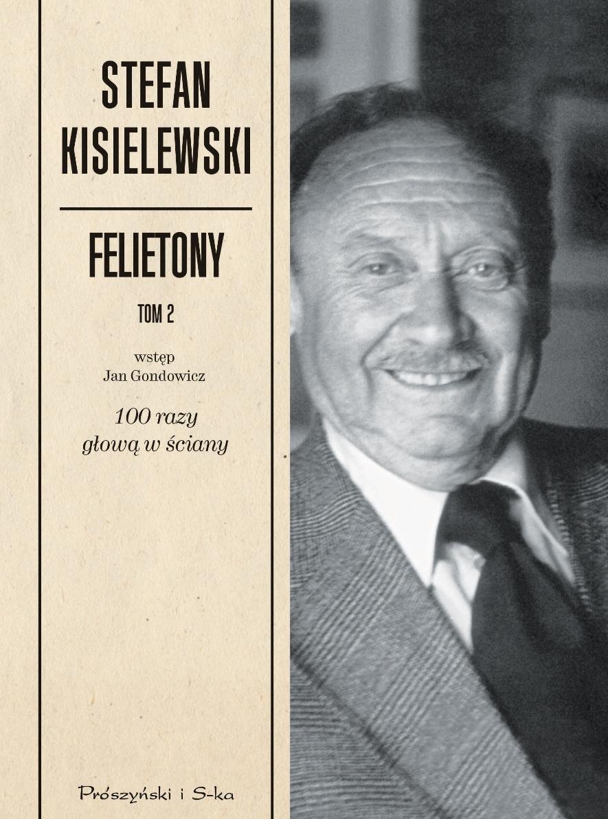 """Stefan Kisielewski """"Felietony"""", tom 2 – okładka (źródło: materiały prasowe)"""