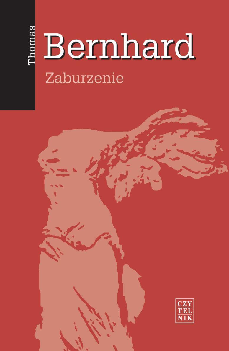 """Thomas Bernhard """"Zaburzenie"""" – okładka (źródło: materiały prasowe)"""