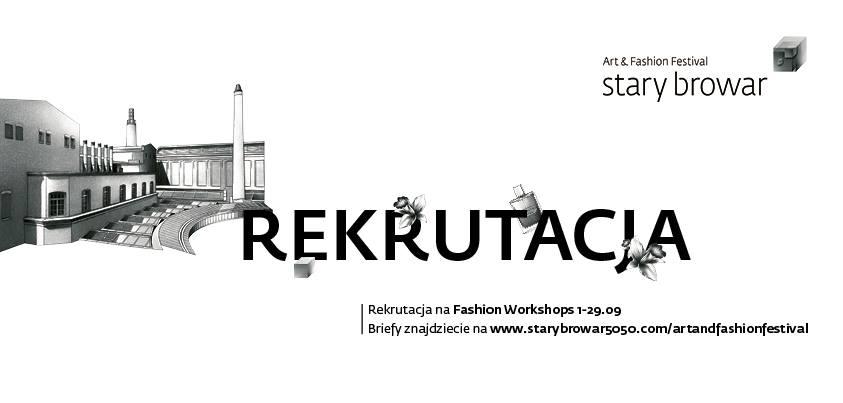 Rekrutacja na warsztaty Art & Fashion Festival (źródło: materiały prasowe organizatora)