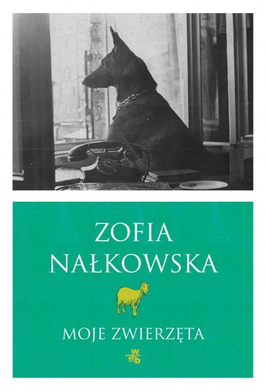 """Zofia Nałkowska """"Moje zwierzęta. Opowiadania i fragmenty"""" – okładka (źródło: materiały prasowe)"""