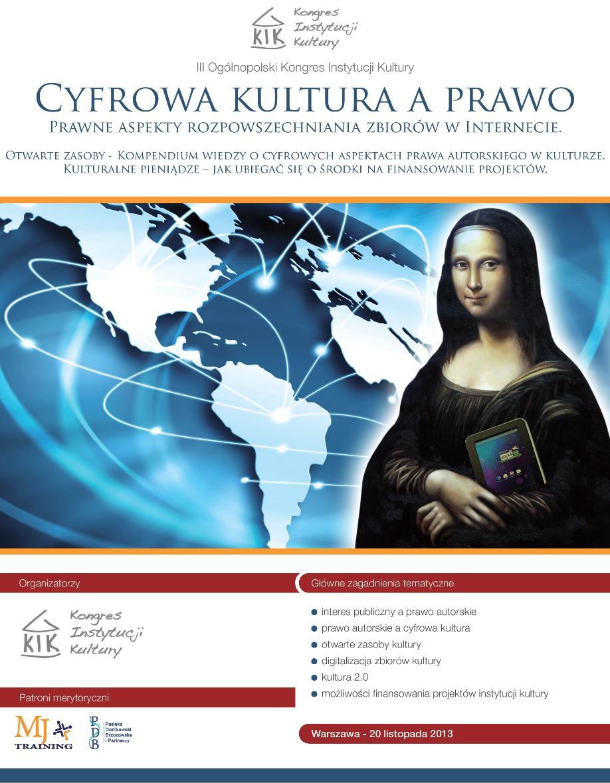 """III Kongres Instytucji Kultury """"Cyfrowa kultura a prawo"""" (źródło: materiały prasowe)"""