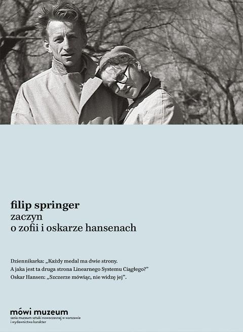 """Filip Springer """"Zaczyn. O Zofii i Oskarze Hansenach"""" – okładka (źródło: materiały prasowe)"""