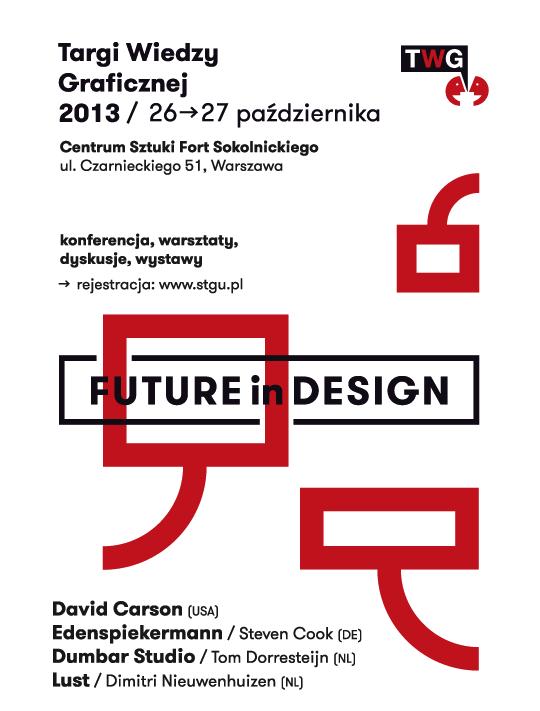 Targi Wiedzy Graficznej 2013: Future In Design (źródło: materiały prasowe organizatora)